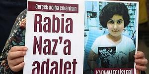 Rabia Naz Soruşturması: Adli Tıp Raporuna Göre Tırnaklarında Erkek DNA'sı Var