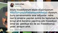 Biz Türkiyeyiz Rabia Naz'ın Ailesiyiz! Baba Şaban Vatan'ın Gözaltına Alınmasının Ardından Sosyal Medya Ayaklandı