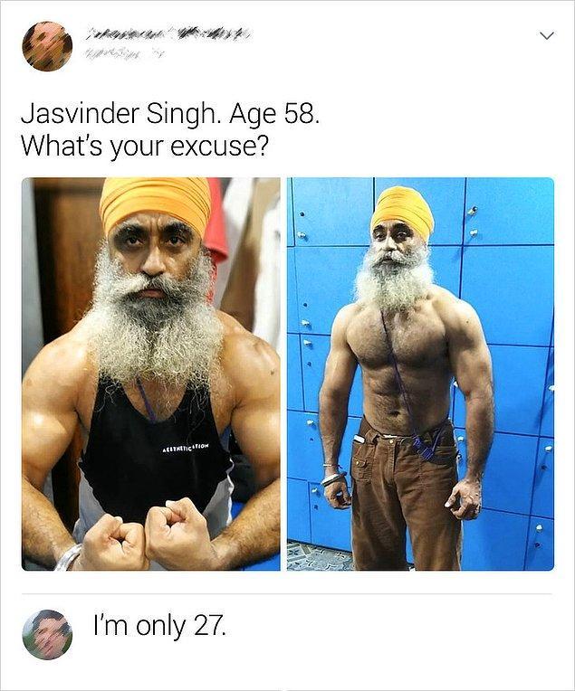"""1. """"Jasvinder Singh. 58 yaşında. Senin bahanen ne?"""""""