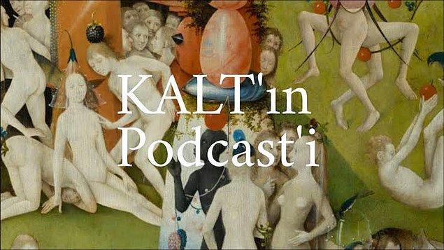 4. KALT'ın Podcast'i