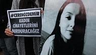 Akli Dengesinin Yerinde Olup Olmadığı İncelenecek: Ceren Özdemir'in Katili Hakim Karşısına Çıktı