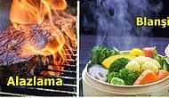Bu 48 Pişirme Yöntemini Bilmeden Mutfağınızın Şefi Olamazsınız!