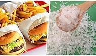 Fast Food Yiyeceklere İnanılmaz Bir Lezzet Katan Tehlikeli Gizli Madde: Çin Tuzu