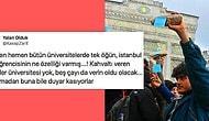 İstanbul Üniversitesi'ndeki Yemekhane İsyanının Ardından Öğrencilerin Yaşam Tarzlarını Eleştiren Karanlık Zihniyet