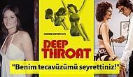 Bir Dönemin En Çok İzlenen Hardcore Porno Filmi Olan Deep Throat ve Başrol Oyuncusuyla İlgili Dehşete Düşüren Bazı Gerçekler