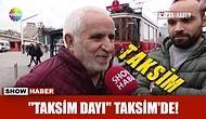 Show Haber'in 'Taksim Dayı Taksim'de' Haberine Sosyal Medyadan Tepki Geldi!