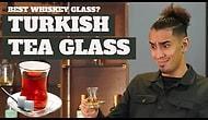 Türk Çay Bardağının En iyi Viski Bardağı Seçilmesi