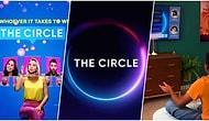 Biraz BBG Biraz Kısmetse Olur! Netflix'in Yeni Yarışma Programı 'The Circle' Hakkında Bilmeniz Gerekenler