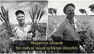 İnatçı Bir Gençlik Zekasıyla Bir Milyar İnsanı Açlıktan Ölmekten Kurtaran İnsan: Norman Borlaug