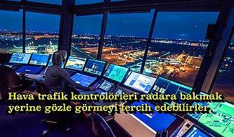Dünyanın En Çok Merak Edilen Mesleklerinden Hava Trafik Kontrolörlüğü ile İlgili 13 İlginç Gerçek