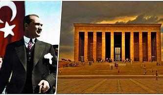 Ulu Önder Mustafa Kemal Atatürk'ün Kendisi Gibi Eşsiz, Ebedi İstirahatgâhı Anıtkabir Hakkında Tüm Bilinmeyenler