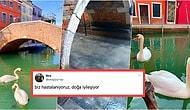 Doğa Kendisinin Olanı Geri Alıyor! Venedik'te İnsanlar Evlere Kapanınca Kanalların Geldiği Hal Çok Şaşırttı