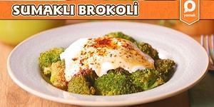 Hem Sağlıklı Hem de Lezzetli mi Lezzetli Bir Tarif: Sumaklı Brokoli! Sumaklı Brokoli Nasıl Yapılır?