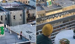 Çatıda Dans Ederken Gördüğü ve Drone ile Numarasını Gönderdiği Kadın ile 'Karantina' Stilinde Tanışan ve Yemek Yiyen Adam