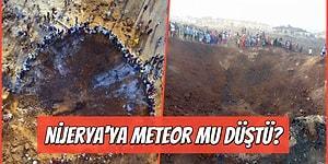 Felaketler Sıraya Girdi: Tüm Dünyanın Gündemine Oturan Nijerya'ya Meteor Düştü Haberi Doğru mu?