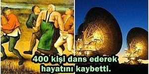 İnsanoğlunun Sadece Bir Kere Şahit Olduğu Tarihe Kazınmış Birbirinden İlginç Olaylar
