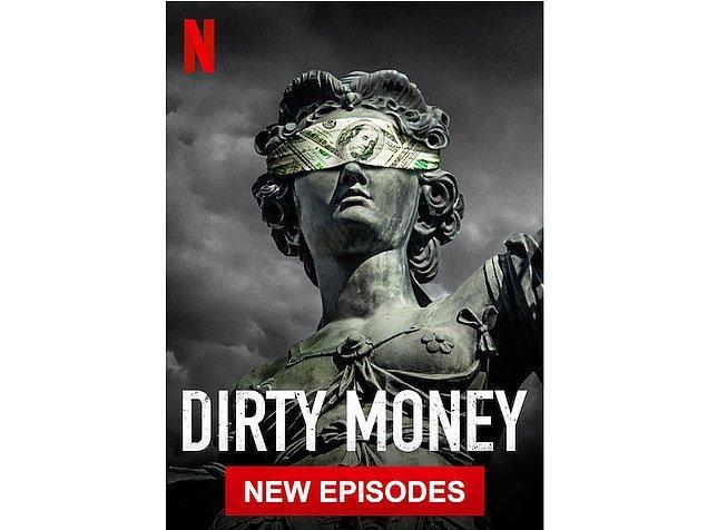 Araştırma havasında olanlara: Dirty Money