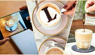 Sizi Sosyal Medyanın Yıldızı Yapacak Kahveleri Hazırlamanız İçin Gereken Tüm İpuçlarını Paylaşıyoruz!