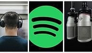 Hem Eğlendirecek Hem de Ufkunuzu Açacak 15 Spotify Podcast Serisi