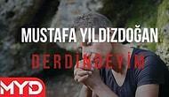 Mustafa Yıldızdoğan - Derdindeyim Şarkı Sözleri