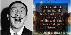 Dünyaya Sürreal Bir Pencereden Bakan Çılgın Dahi Salvador Dalí'den Üzerine Uzun Uzun Düşünmelik 24 Alıntı