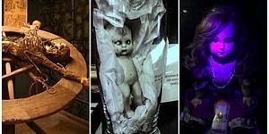 Sergiledikleri Objeler ile Kanınızın Çekilmesine Sebep Olacak Dünya Çapında 15 Paranormal Müze