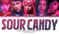 Lady Gaga, BLACKPINK - Sour Candy Şarkı Sözleri