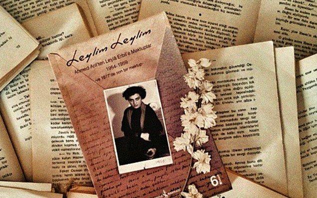 Tüm bu mektuplar da edebiyatımızın demirbaşları arasında olan Leylim Leylim'i oluşturdu.