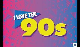 Dünya Müzik Tarihi Hitlerini Ne Kadar İyi Hatırlıyorsun: Renki Günler Başlıyor, 90'lardayız!