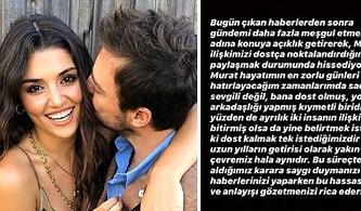 Hande Erçel, Sevgilisi Murat Dalkılıç ile Ayrılık Yaşadığı İddialarına Instagram'daki Açıklamasıyla Son Noktayı Koydu!