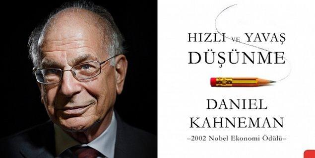 Hızlı ve Yavaş Düşünme - Daniel Kahneman