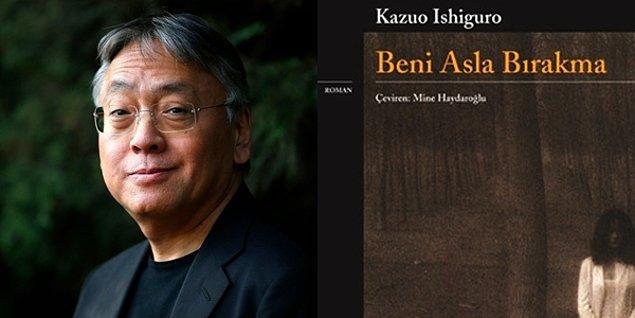 Beni Asla Bırakma - Kazuo Ishiguro