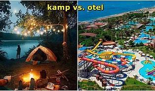 Karar Sizin! Beş Yıldızlı Otel İle Kamp Tatili Arasında Kalanlar İçin Öneriler