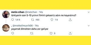 Türkiye'nin Son 5-10 Yılının Filmi Çekilse Verecekleri İsimleri Söyleyerek Hem Güldürüp Hem Ağlatan Twitter Kullanıcıları