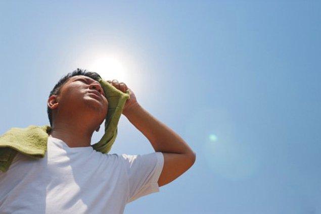 10. Çok sıcak havaların insanlardaki en kötü davranışsal yatkınlıkları ortaya çıkardığı düşünülüyor.