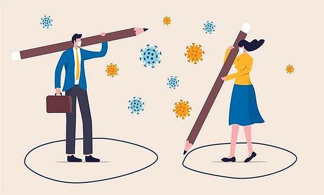 3. Fiziksel mesafemizi koruyarak daha çok sosyalleşmemiz gereken bir dönemdeyiz.