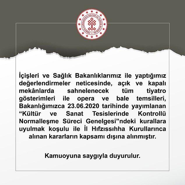 Kültür ve Turizm Bakanlığı'ndan yapılan açıklama şu şekilde: