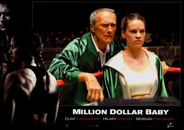 3. Million Dollar Baby - Milyon Dolarlık Bebek (2004)