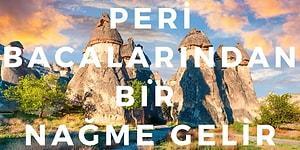 Peri Bacalarından Vadilere İçimizi Dindiren Nevşehir'in 13 Türküsü