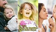 Hayatınızda Bir Kız Çocuğunuzun Olmasının En Güzel Yanları