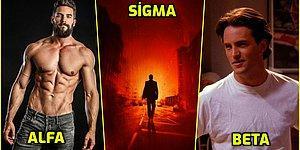 Alfa, Beta, Sigma ve Çok Daha Fazlası... Erkek Tipleri ve Özelliklerini Açıklıyoruz!