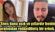 Danla Bilic, Ünlü YouTuber Enes Batur'un Yıllardır Kendisine Aşık Olduğunu ve Her Seferinde Onu Reddettiğini Söyledi!