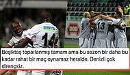 Kartal Galibiyeti Hatırladı! Beşiktaş'ın Denizli'den 3 Puanla Döndüğü Maçta Yaşananlar ve Tepkiler