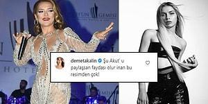 Demet Akalın, Instagram'da Fotoğraf Paylaşan Aleyna Tilki'ye Tepki Gösterdi: 'Şu Akut'u Paylaşsan Faydası Olur İnan Bu Resimden Çok!'