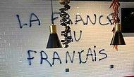 Fransa'da Türk Dükkanına Saldırı: Duvarlara 'Fransa, Fransızlarındır' Yazıldı