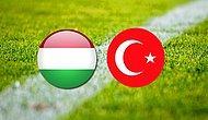 Macaristan Türkiye Maçı Ne Zaman, Saat Kaçta, Hangi Kanalda?