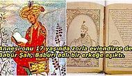 """Anılarını Yazdığı """"Babürname"""" Adlı Eseriyle Özel Yaşamına Dair Pek Çok Ayrıntıyı Günümüze Aktaran Babür Hükümdarı: Babür Şah"""