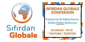 İlham Veren Podcastleriyle Tanıdığımız Sıfırdan Globale'nin Türkiye'nin İlk Dijital İhracat Odaklı Konferansı İçin Geri Sayım Başladı!