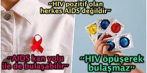 Hepimizin Korktuğu ve Ölümcül Bir Hastalık Olarak Gördüğümüz AIDS ve HIV+ Hakkında Bilmemiz Gerekenler
