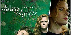 Cinayet ve Entrika Meraklıları İçin HBO'nun En Sevilen Psikolojik Gerilim Dizisi: Sharp Objects
